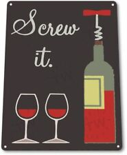 Screw It Bottle Wine Retro Funny Bar Kitchen Wall Art Decor Metal Tin Sign