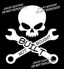BUILT NOT BOUGHT decal sticker HOT ROD, RAT ROD skull sticker