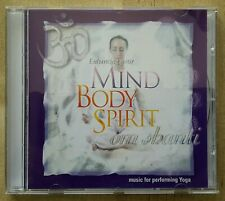 Enhancing your Mind Body Spirit om shanti - music for performing Yoga CD