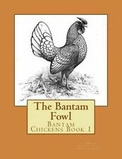 The Bantam Fowl by McGrew, T. F. -Paperback
