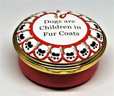 """HALCYON DAYS ENAMEL BOX - """"DOGS ARE CHILDREN IN FUR COATS"""" - SCULLY & SCULLY"""