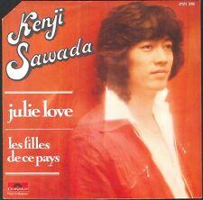 KENJI SAWADA JULIE LOVE 45T SP POLYDOR 2121.315 VINYLE NEUF / MINT