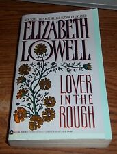 Lover in the Rough by Elizabeth Lowell (1994, Paperback)  Romance Avon Books