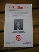 MARTINISME / L'initiation n°3 de 2000 Robert Delafolie