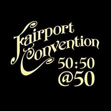 Fairport Convention - 50:50@50 (NEW CD)