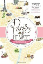 Paris, My Sweet by Amy Thomas Book The Cheap Fast Free Post
