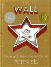 The Wall : Growing up Behind the Iron Curtain  (ExLib, NoDust) by Peter S?s