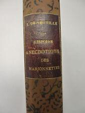 LEMERCIER DE NEUVILLE. Histoire anecdotique des marionnettes modernes. 1892. EO