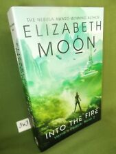 ELIZABETH MOON INTO THE FIRE FIRST UK PAPERBACK EDITION NEW AND UNREAD