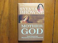 "SYLVIA BROWNE (Died-2013)Signed  Book (""MOTHER  GOD""-2004  2nd Edition Hardback)"