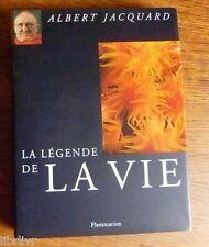 Albert Jacquard  LA LÉGENDE DE LA VIE 1° édition illustrée reliure toile