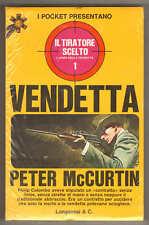 I pocket presentano Peter McCurtin IL TIRATORE SCELTO n. 2 Vendetta Longanesi