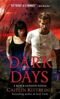 Dark Days by Kittredge, Caitlin , Mass Market Paperback