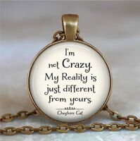 I'm Not Crazy Cheshire Cat Photo Tibet Silver Cabochon Glass Pendant Necklace