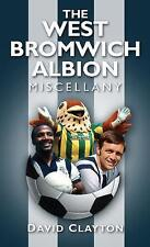 West Bromich Albion Miscellany, New, Clayton, David Book