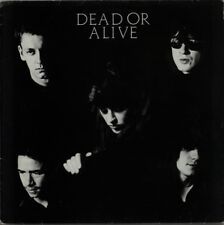 Dead Or Alive It's Been Hours Now (Versions 1 &2) ,Nowhere to Nowhere , Ep