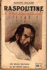 RASPOUTINE LE MOINE SATYRE ET CRIMINEL LES BELLES EDITIONS 1938