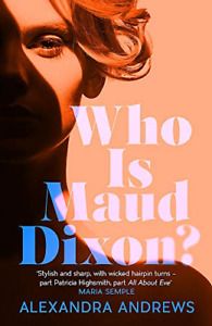 Who is Maud Dixon?: A wickedly twisty literary thriller and pure fun, Very Good
