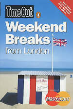 """Very Good, """"Time Out"""" Weekend Breaks from London (""""Time Out"""" Guides), Time Out,"""