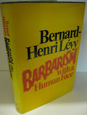 Barbarism With A Human Face Bernard-Henri Levy 1st Us Edition/1st Printing 1979