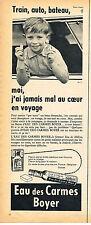 PUBLICITE ADVERTISING 124   1960  EAU DES CARMES BOYER   pour le mal du voyage