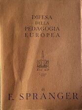 EDUARD SPRANGER DIFESA DELLA PEDAGOGIA EUROPEA ARMANDO 1961