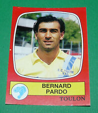 N°298 BERNARD PARDO SPORTING CLUB TOULON PANINI FOOTBALL 87 1986-1987