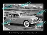 OLD LARGE HISTORIC PHOTO OF 1952 FIAT VIOTTI WAGON TURIN MOTOR SHOW DISPLAY