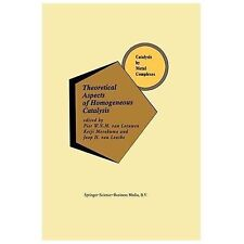 Theoretical Aspects of Homogeneous Catalysis : Applications of Ab Initio...
