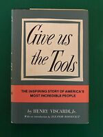 GIVE US THE TOOLS - Henry Viscardi jr. - Eriksson - 1979