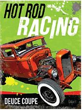 Hot Rod Racing Deuce Coupe large steel sign (og 4030)