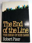 Viet Nam Military History. Pisor THE END OF THE LINE, THE SIEGE OF KHE SANH 1982