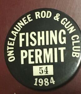 "1984 Ontelaunee Rod And Gun Club Fishing Permit Pin #54 Back 2.25"" Diameter"