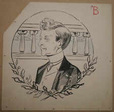 Dessin Ancien Encre FERDINAND BAC Illustrateur 1900 Portrait Homme Belle Époque