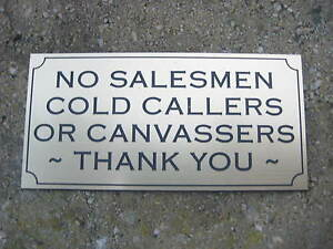 NO SALESMEN, COLD CALLERS OR CANVASSERS - ENGRAVED DOOR SIGN - CHOICE OF COLOURS