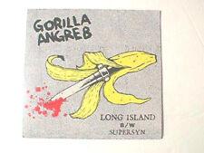 "GORILLA ANGREB  - Long Island b/w Supersyn  7"" Vinyl 45 rpm EX/VG+"