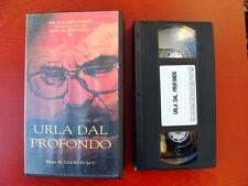 VHS.07) URLA DAL PROFONDO - BROADCAST (LUCIO FULCI)