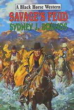 Bounds, Sydney J., Savage's Feud (Black Horse Western), Very Good Book