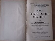 INGEGNERIA CIVILE, TRATTATO D'INTEGRAZIONE GRAFICA, TOMO I, R.CHARLIER,1934 RARO