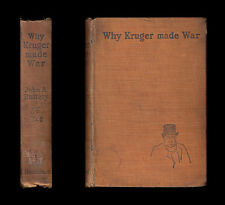 1900 WHY KRUGER MADE WAR Pretoria BEHIND THE BOER SCENES Botha SOUTH AFRICA Rand