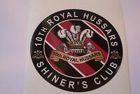 """2 X ROYAL HUSSARS SHINERS CLUB HM ARMED FORCES  STICKERS  4"""" BRITISH ARMY"""