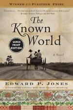 The Known World by Edward P. Jones (2004, Paperback, Large Type)