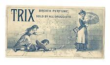 Trade Card TRIX Breath Perfume Sold By Druggists Woman Parasol Dental Children