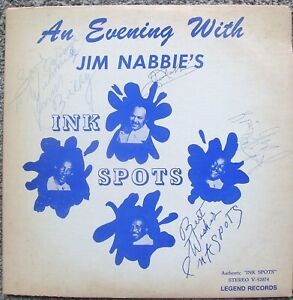 """LP ALBUM """"AN EVENING WITH JIM NABBIE'S INK SPOTS AUTOGRAPHED BY INK SPOTS"""