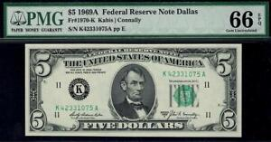 1969a $5 Dallas Federal Reserve Note FRN • PMG 66 EPQ • Fr.1970-K • POP 8/1