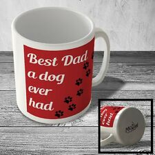 MUG_DAD_337 Best Dad a dog ever had (red background) - Mug