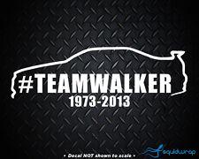 """Paul Walker RIP Fast and Furious Sticker Decal 8"""" - #TeamWalker"""
