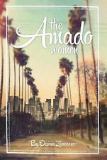 The Amado Women by Désirée Zamorano (2014, Paperback)