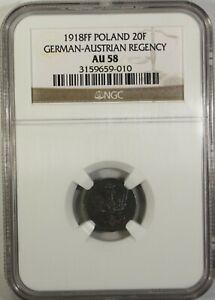 Poland 20 Pfennig 1918 FF NGC AU 58  Iron  Germany  -  Austrian Regency