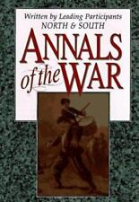 Annals of the War,  Civil War Articles by Leading Participants North & south